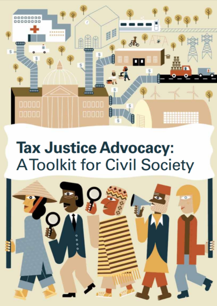 publication cover - Tax Justice Advocacy: A Toolkit for Civil Society